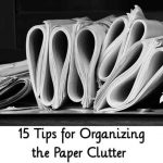 15 Tips for Organizing the Paper Clutter