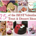 25 of the BEST Valentine's Day Treat & Dessert Ideas