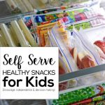 Self Serve Healthy Snacks for Kids