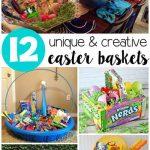 Unique Easter Basket Ideas for Kids