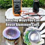 Amazing Ways You Can Reuse Aluminum Cans