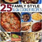 25 Family Slow Cooker Recipes
