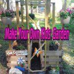 Make Your Own Kids' Garden