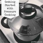 Fact of the day: Getting Started with Pressure Cooking