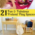 21 Fun & Fabulous Pretend Play Spaces for Kids