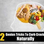 12 Genius Tricks To Curb Cravings Naturally