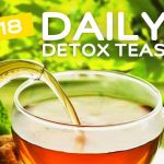 18 Everyday Detox Teas for Daily Cleansing