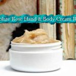DIY Natural Chocolate Rose Hand and Body Cream Recipe
