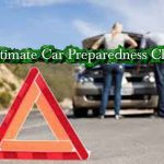 The Ultimate Car Preparedness Checklist