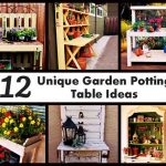 12 Unique Garden Potting Table Ideas