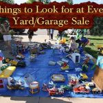 Things to Look for at Every Yard/Garage Sale
