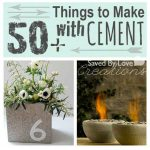 50+ Things to Make from Cement