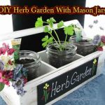 DIY Cottage Chic Herb Garden With Mason Jars