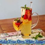 Make Your Own White Sangria