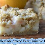 Homemade Spiced Pear Crumble Bars