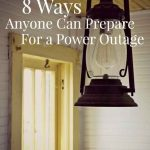 8 Ways Anyone Can Prepare for a Power Outage