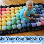 Make Your Own Bubble Quilt!