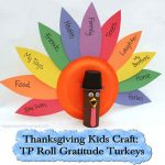 Thanksgiving Kids Craft: TP Roll Gratitude Turkeys