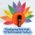 Thanksgiving Kids Craft: TP Roll Gratitude Turkeys