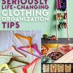 54 Seriously Life-Changing Clothing Organization Tips