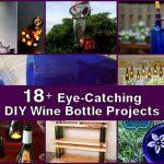 18+ Eye-Catching DIY Wine Bottle Projects
