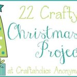 22 Crafty Christmas Projects