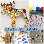 25 Cookie Cutter Craft Ideas