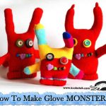 How To Make Glove MONSTERS!
