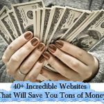 40+ Incredible Websites That Will Save You Tons of Money