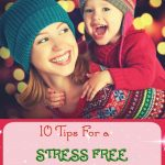 10 Tips for a Stress Free Christmas Season