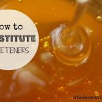 How to Substitute Sweeteners
