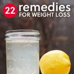 Lose Weight Naturally with 22 Home Remedies