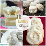 18 Scrumptious Eggnog Recipes