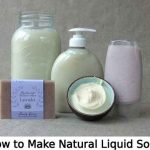 How to Make Natural Liquid Soap