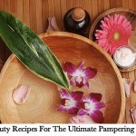 25 Beauty Recipes For The Ultimate Pampering Session