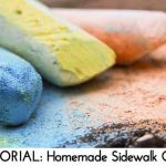 TUTORIAL: Homemade Sidewalk Chalk