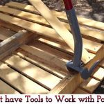 Must have Tools to Work with Pallets
