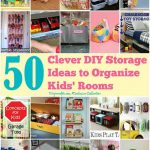 50 Clever DIY Storage Ideas to Organize Kids' Rooms