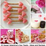 25 Sweet Valentine's Day Treats – Ideas and Recipes