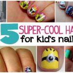 25 Super-Cool Hacks For Kid's Nail Art