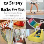 25 Sensory Hacks For Kids For Vestibular & Proprioceptive Input