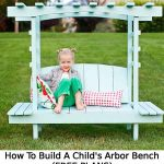 How To Build A Child's Arbor Bench (FREE PLANS)