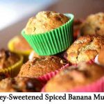 Honey-Sweetened Spiced Banana Muffins