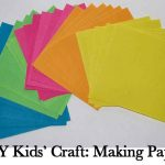 DIY Kids' Craft: Making Paper