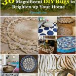 30 Magnificent DIY Rugs to Brighten up Your Home