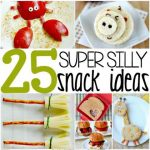 25 Super Silly Snack Ideas