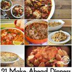 21 Make-Ahead Dinners