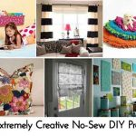 30 Extremely Creative No-Sew DIY Projects