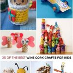 25 Of The Best Wine Cork Crafts For Kids