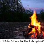 How To: Make A Campfire that lasts up to 48 hours